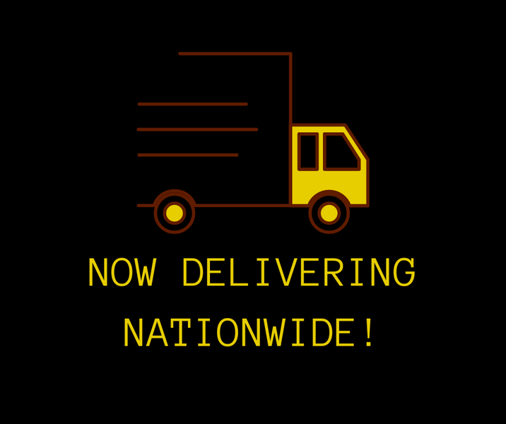 NOW DELIVERING NATIONWIDE!