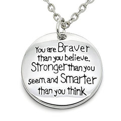 Katie's Style You Are Braver Than You Believe Inspirational Courage Sentiment Message Pendant Necklace