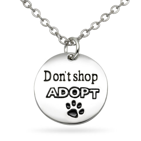 Katie's Style Dont Shop ADOPT Paw Cat Dog Pet Lover Message Pendant Necklace