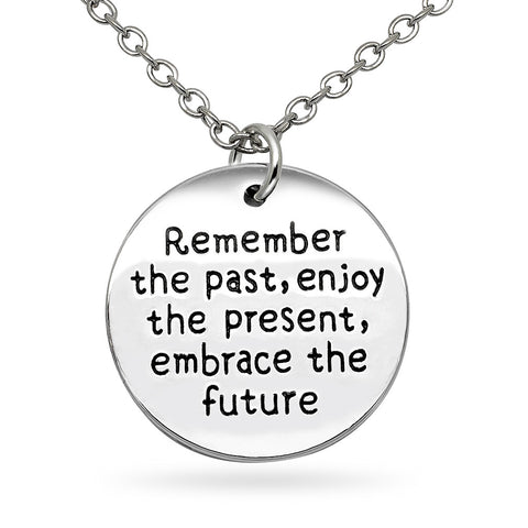 Katie's Style Remember the Past Enjoy the Present Embrace the Future Message Pendant Necklace