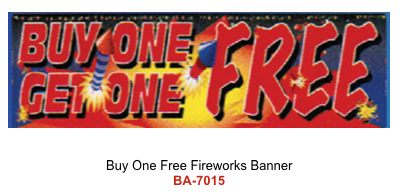 Buy One Free Fireworks Banner
