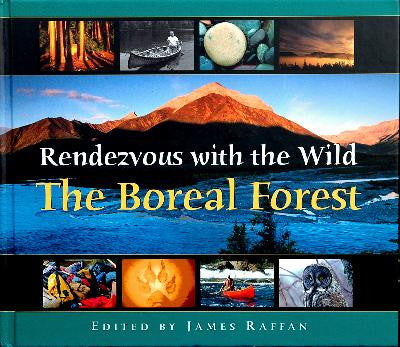 Rendezvous With the Wild-The Boreal Forest