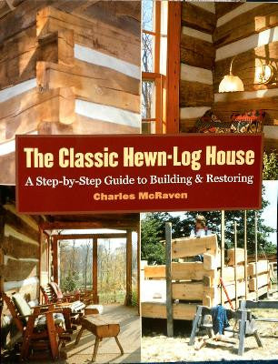 The Classic Hewn Log House