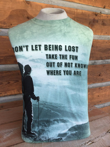 """Don't Let Being Lost..."" T-shirt"