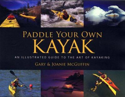 Paddle Your Own Kayak