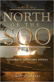 North of the Soo - Wilderness Adventure Stories