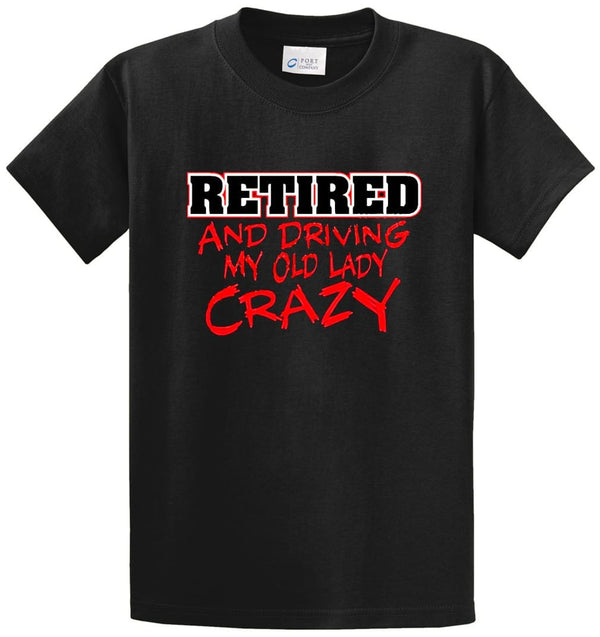 Retired-Old Lady Crazy  Printed Tee Shirt