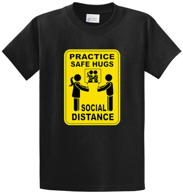 Safe Hugs - Social Distance Printed Tee Shirt