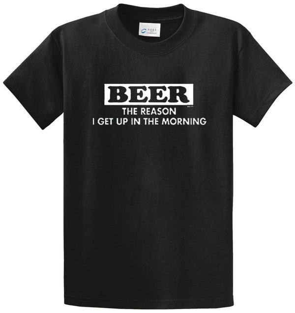 Beer Reason To Get Up Printed Tee Shirt