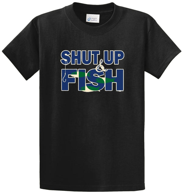 Shut Up And Fish Printed Tee Shirt