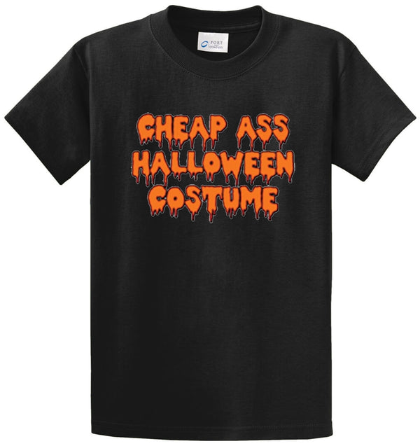 Cheap Ass Halloween Costume Printed Tee Shirt