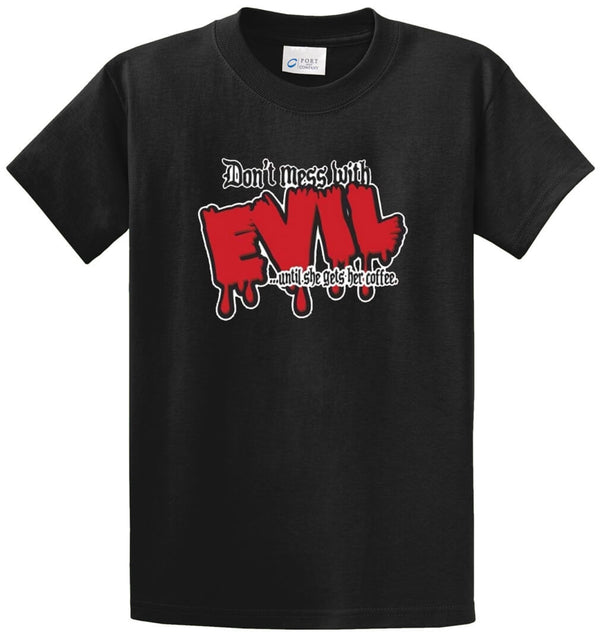 Don't Mess With Evil Printed Tee Shirt