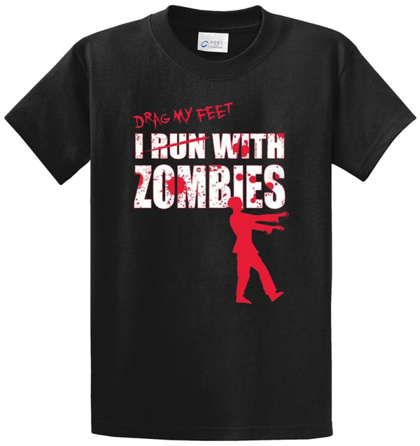 I Drag My Feet With Zombies Printed Tee Shirt