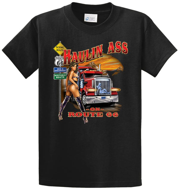 Haulin Ass Printed Tee Shirt