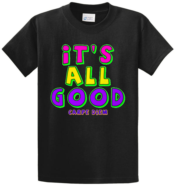It's All Good Printed Tee Shirt