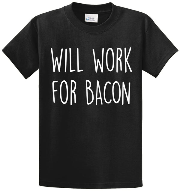 Will Work For Bacon Printed Tee Shirt