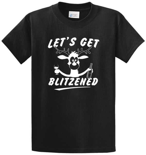Let'S Get Blitzened Printed Tee Shirt