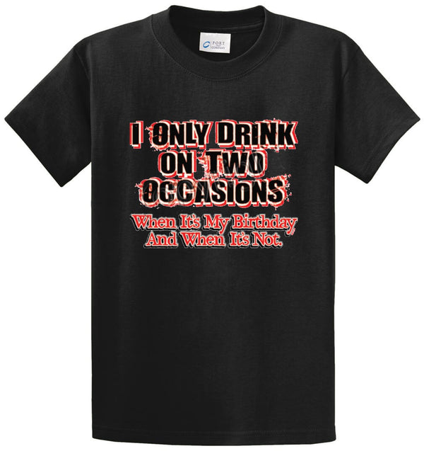 I Only Drink Printed Tee Shirt