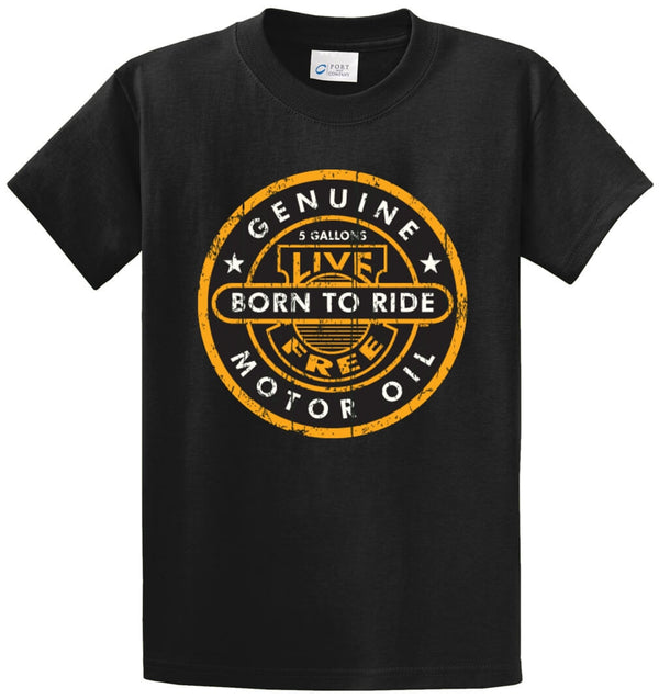 Motor Oil Born To Ride Printed Tee Shirt
