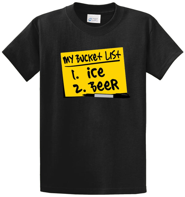 My Bucket List Ice Beer Printed Tee Shirt