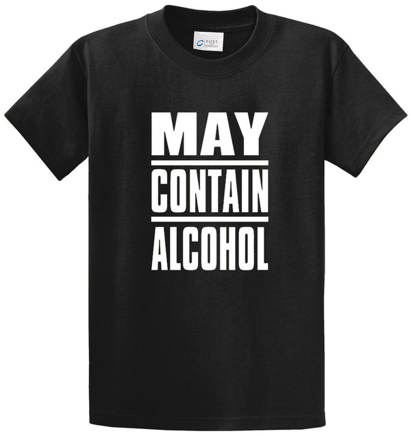 May Contain Alcohol Printed Tee Shirt