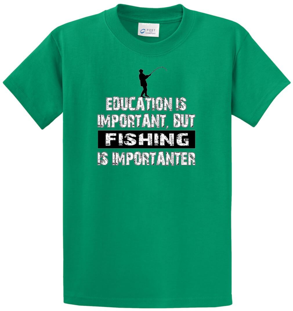 Fishing Is Importanter Printed Tee Shirt-1