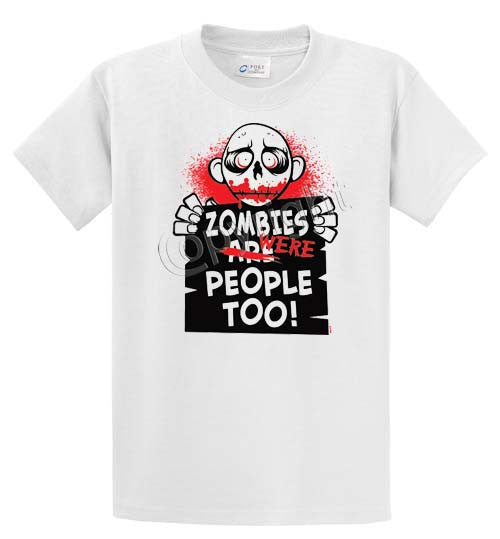Zombies Were People Too Printed Tee Shirt-1