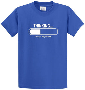Thinking Be Patient Printed Tee Shirt