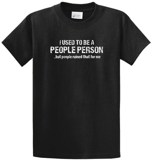 People Person Ruined Printed Tee Shirt
