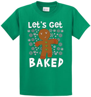 Lets Get Baked Gingerbread Printed Tee Shirt