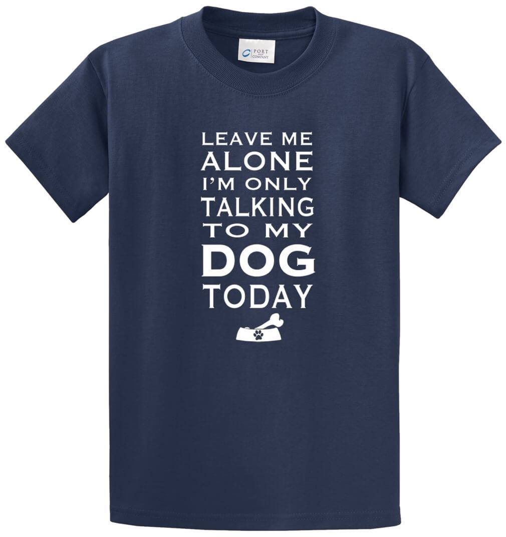 Talking To My Dog Printed Tee Shirt-1
