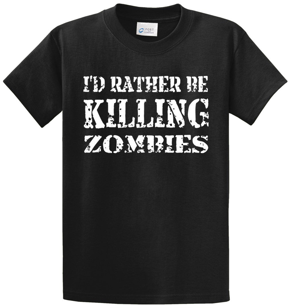 Rather Be Killing Zombies Printed Tee Shirt-1
