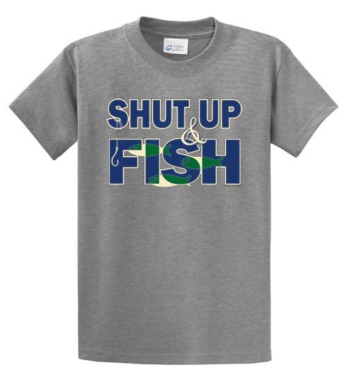 Shut Up And Fish Printed Tee Shirt-1