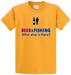 Beer & Fishing What Else Printed Tee Shirt