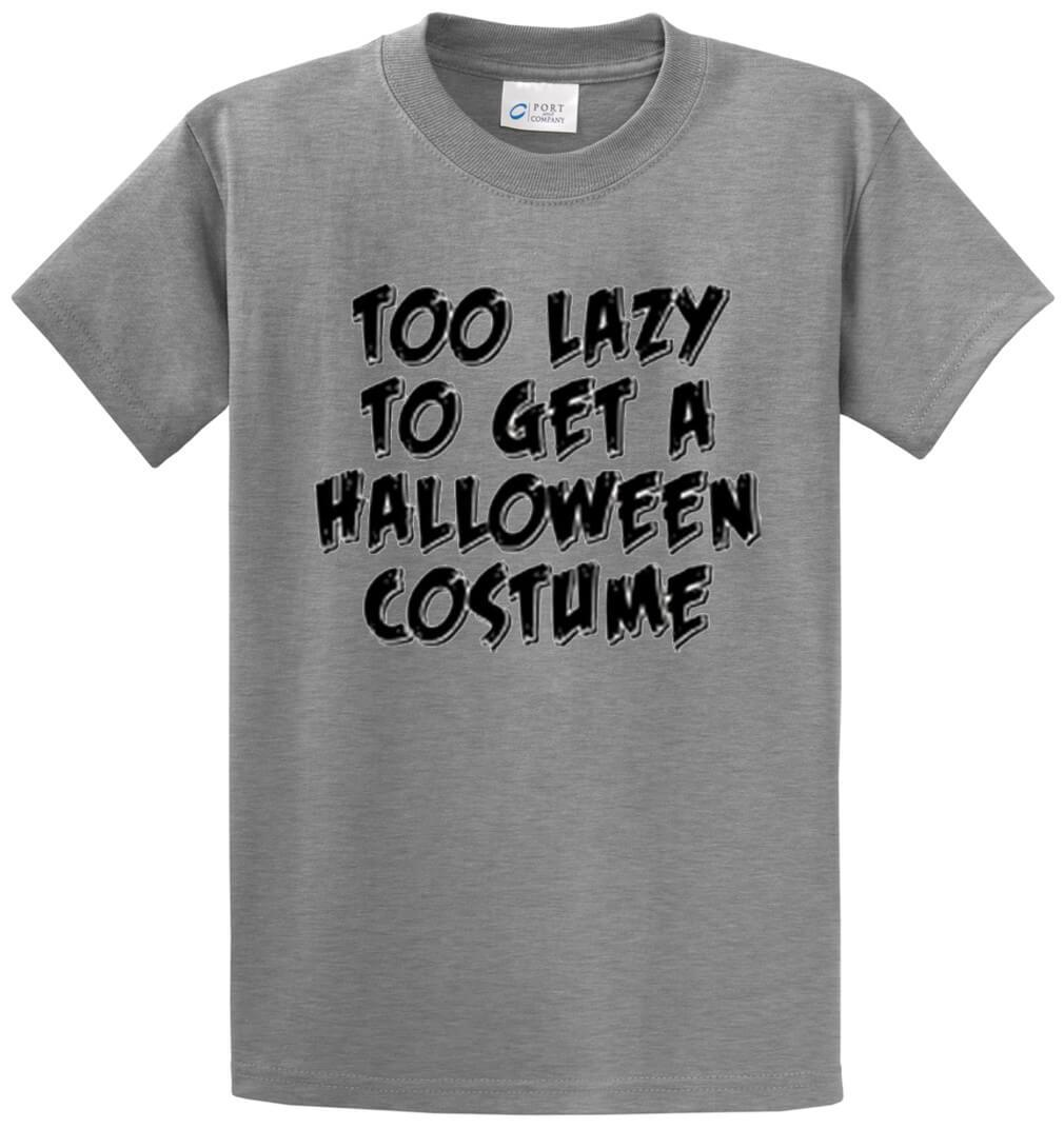 Too Lazy To Get A Halloween Costume Printed Tee Shirt-1