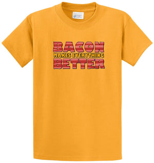 Bacon Makes Everything Better Printed Tee Shirt