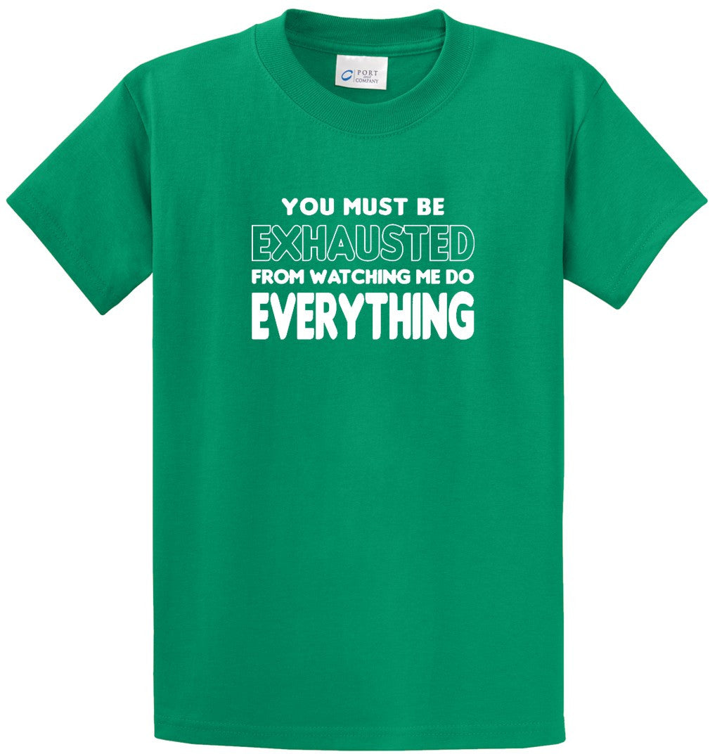 You Must Be Exhausted Printed Tee Shirt-1