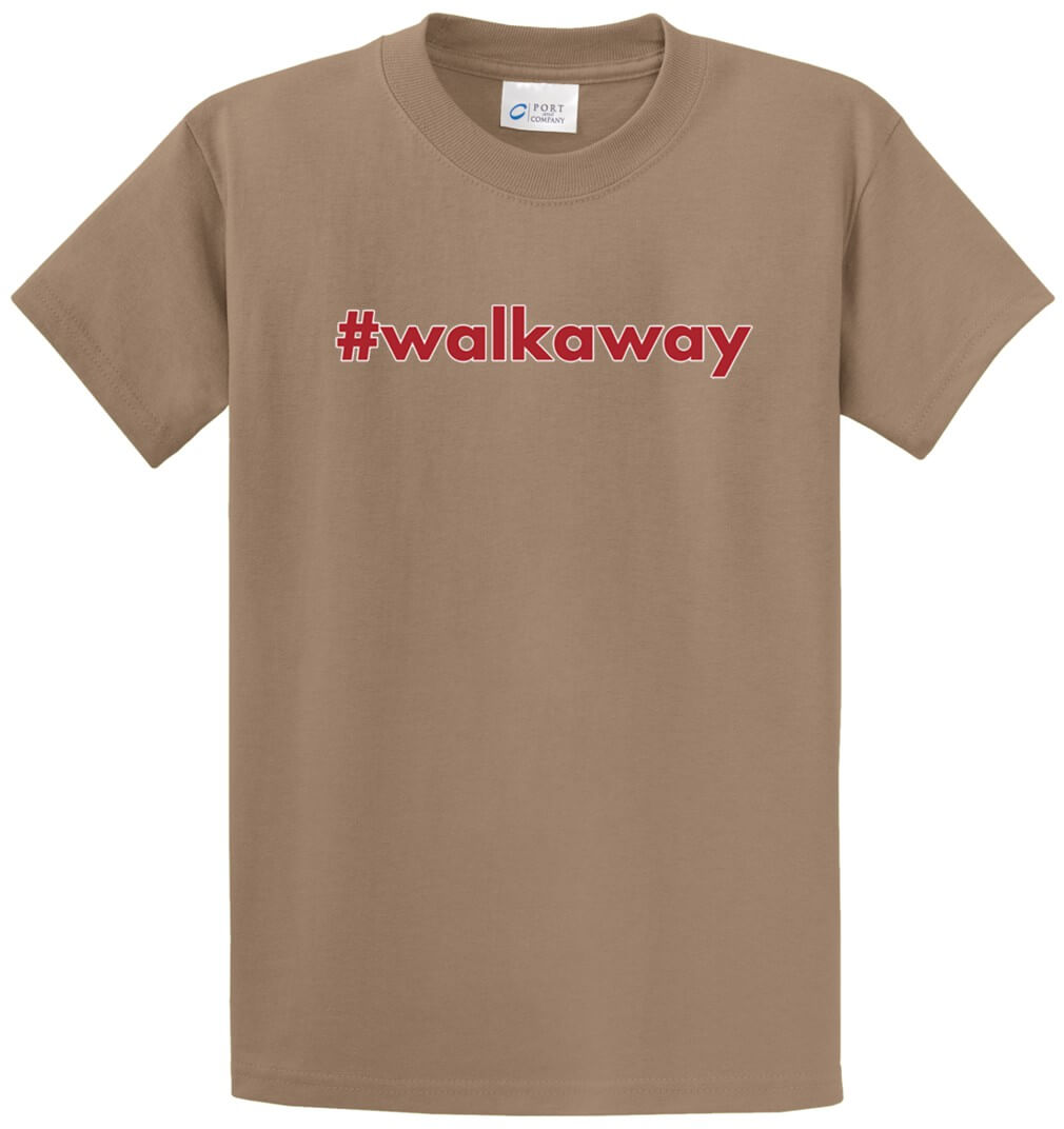 #Walkaway Printed Tee Shirt-1