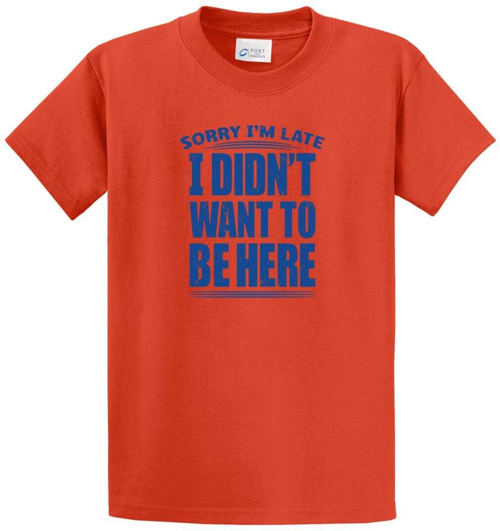 Sorry I'M Late Printed Tee Shirt-1
