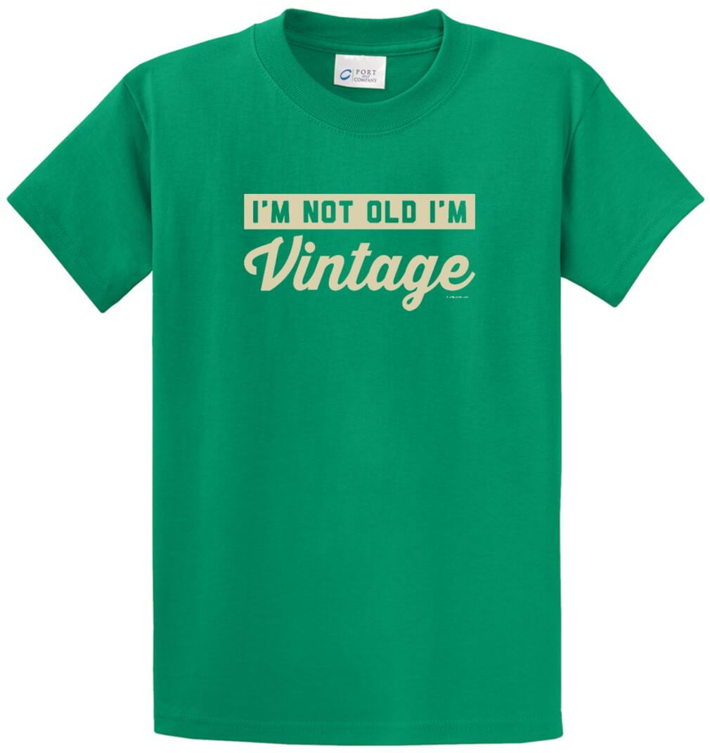 Not Old I'M Vintage Printed Tee Shirt-1