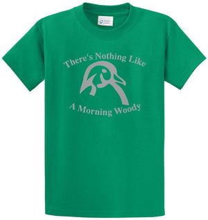 Nothing Like A Morning Woody Printed Tee Shirt