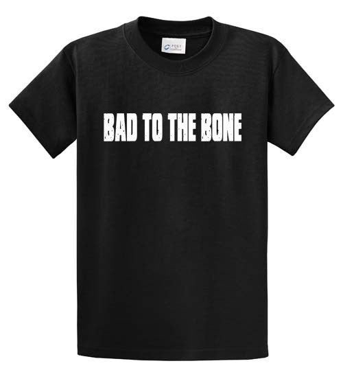 Bad To The Bone Printed Tee Shirt-1