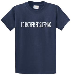 I'd Rather Be Sleeping Printed Tee Shirt