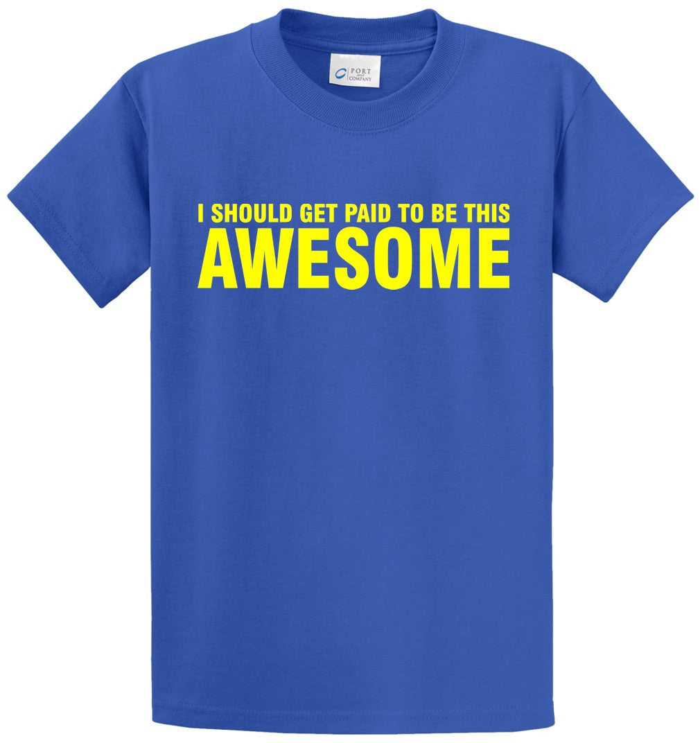 Paid To Be Awesome Printed Tee Shirt-1