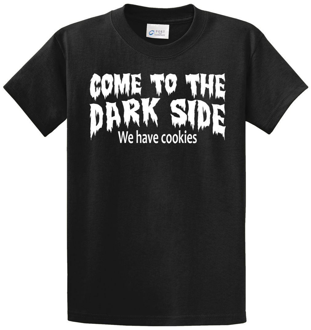 Come To The Dark Side...Cookies Printed Tee Shirt-1