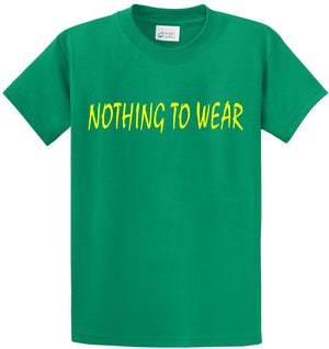 Nothing To Wear Printed Tee Shirt