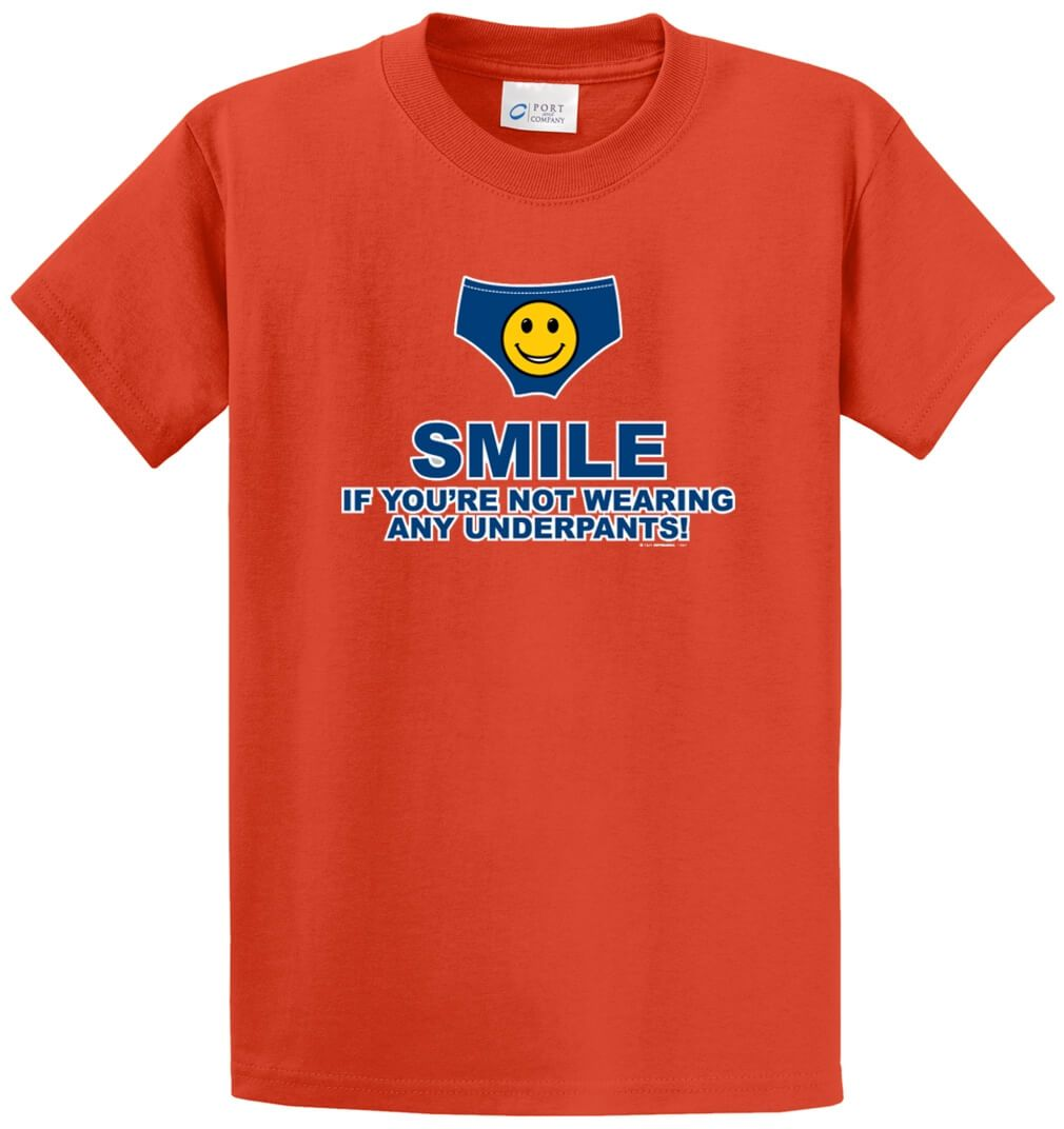 Smile If You'Re Not Wearing Any Underpants! Printed Tee Shirt-1