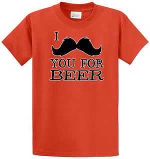I (Mustache) You For Beer Printed Tee Shirt