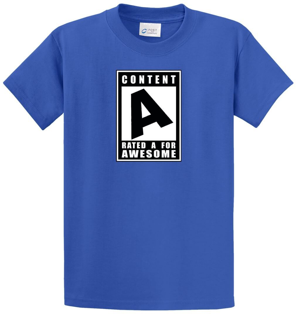Content Rated A For Awesome Printed Tee Shirt-1