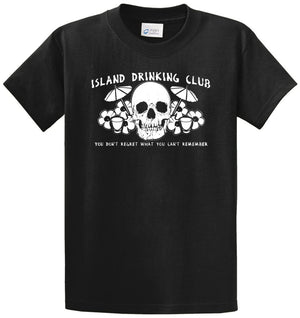 Island Drinking Club - You Don'T Regret Printed Tee Shirt